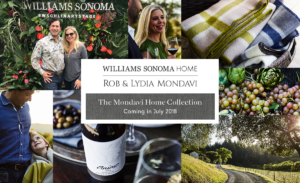 Williams Sonoma Home + Mondavi Home Collection